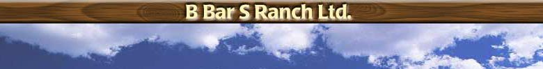 B Bar S Ranch top graphic